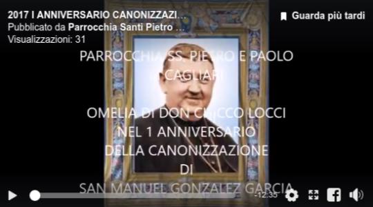 2017 - Video I° Anniversario Canonizzazione San Manuel