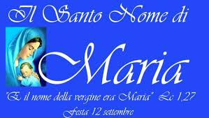 2018 12.9  OMELIA DELLA FESTA DEL NOME DI MARIA