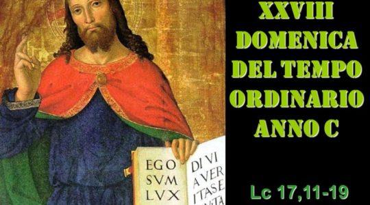 2019 OMELIA DELLA XXVIII DOMENICA PER ANNUM C
