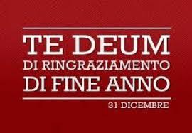 2019 OMELIA DELLA S. MESSA DI FINE ANNO * TE DEUM